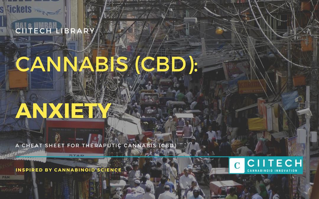 CBD Cheat-sheet: Cannabis and Anxiety