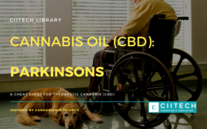 Cannabis Cheatsheet Parkinsons Disease CBD Cannabis Oil UK