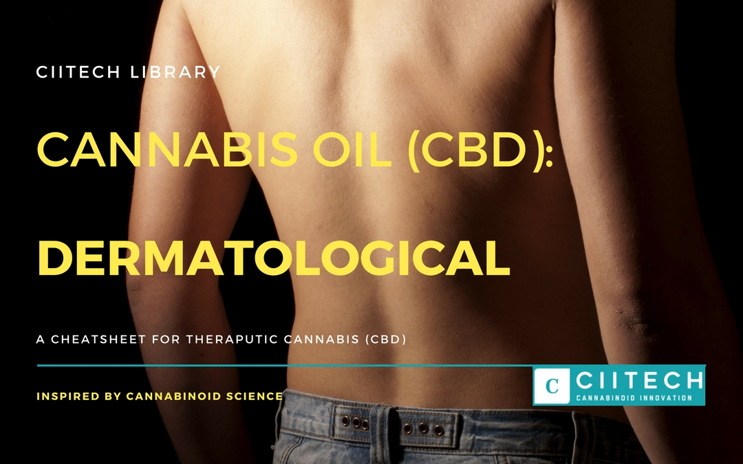 CBD Cheat-sheet: Cannabis and Skin Conditions