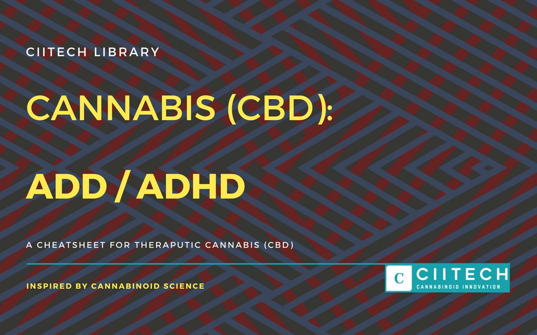 CBD Cheat-sheet: Cannabis and ADD / ADHD
