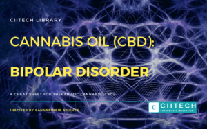 Cannabis Cheatsheet Bipolar Disorder CBD Cannabis Oil UK