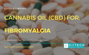 Cannabis Cheetsheet fibromyalgia CBD Cannabis Oil UK